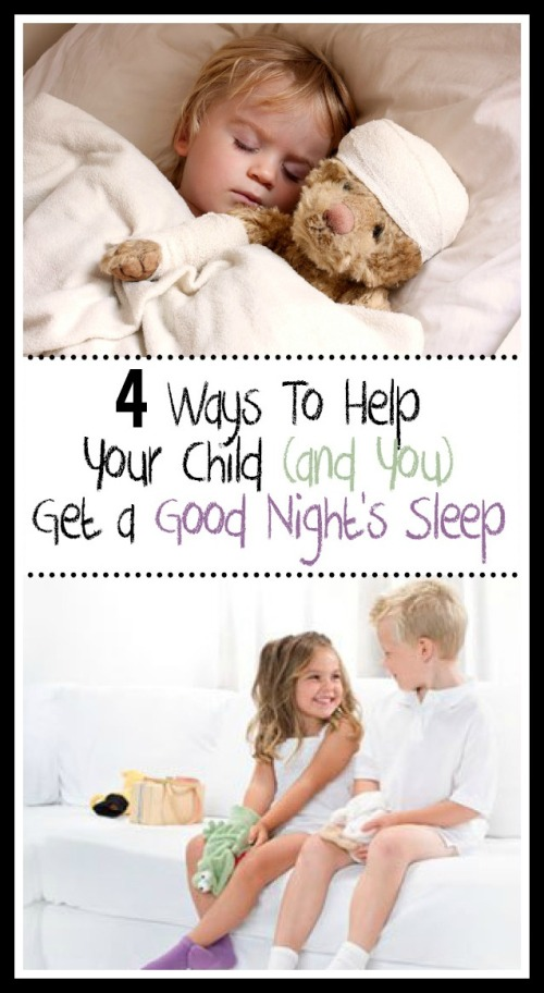 4 Ways to Help Your Child (And You) Get a Good Night's Sleep
